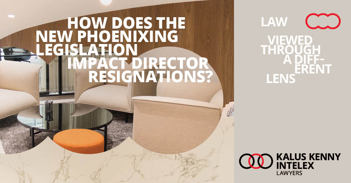 The new illegal Phoenixing Legislation effecting Director Resignations